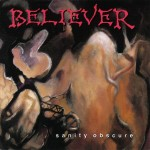 #42 Believer - Sanity Obscure|R.E.X.|1991