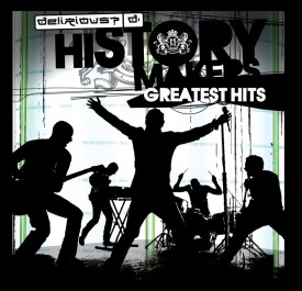 Delirious History Makers cover