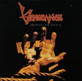 #10 Vengeance Rising - Human Sacrifice|Intense|1989