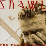 #20 The Prayer Chain - Shawl|Road Dog|1993