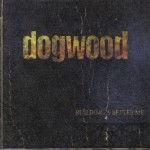 #43 Dogwood - Building a Better Me|Tooth & Nail|2000