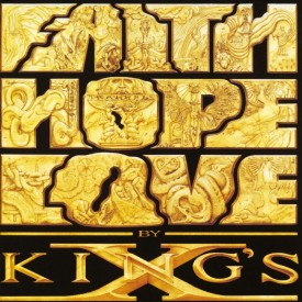 #7 King's X - Faith Hope Love|Megaforce|1990