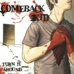 #85 Comeback Kid - Turn it Around|Facedown|2003